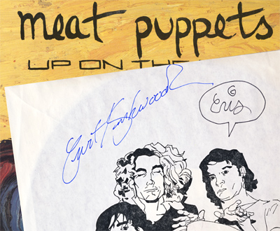 "Meat Puppets signed my ""Up On The Sun"" album!"